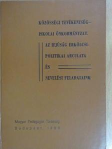 Bakonyi Pál - Közösségi tevékenység - iskolai önkormányzat [antikvár]