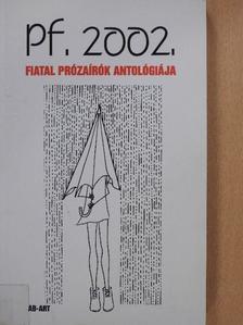 Bárczi Zsuzsanna - Pf. 2002.  [antikvár]