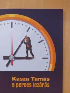 Kasza Tamás - 5 perces lezárás [antikvár]
