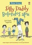 Peter Jones - Bolondos Apu / Silly Daddy [eKönyv: epub, mobi]