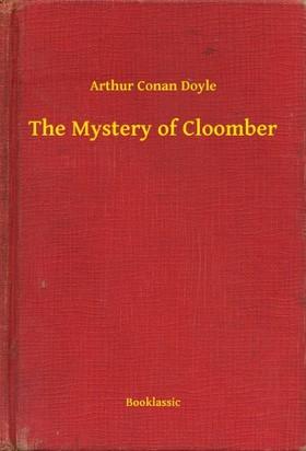 Arthur Conan Doyle - The Mystery of Cloomber [eKönyv: epub, mobi]