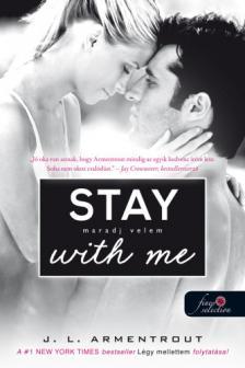 Jennifer L. Armentrout - Stay With Me - Maradj velem! (Várok rád 3.)