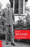 Alister E. McGrath - EMIL BRUNNER Újraértékelés