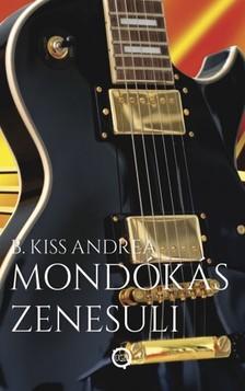 B. Kiss Andrea - Mondókás zenesuli [eKönyv: epub, mobi]