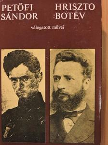 Csavdar Dobrev - Petőfi Sándor és Hriszto Botev válogatott művei [antikvár]