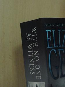 Elizabeth George - With No One As Witness [antikvár]