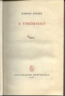 Darvas József - A törökverő [antikvár]