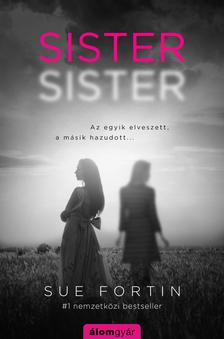Sue Fortin - Sister sister