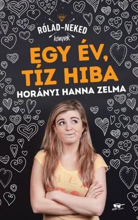 Horányi Hanna Zelma - Egy év, tíz hiba [eKönyv: epub, mobi]