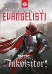 Valerio Evangelisti - Rettegj, inkvizítor [eKönyv: epub, mobi]