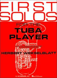 WEKSELBLATT - FIRST SOLOS FOR THE TUBA PLAYER FOR TUBA AND PIANO