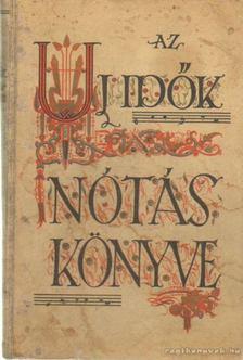 Wolfner-Farkas István - Az új idők nótáskönyve [antikvár]
