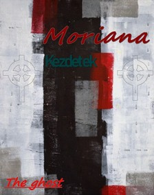 ghost The - Moriana [eKönyv: epub, mobi]