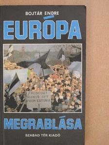 Bojtár Endre - Európa megrablása [antikvár]