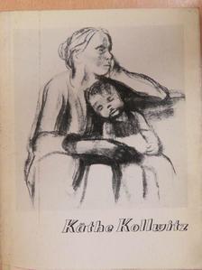 Kontha Sándor - Käthe Kollwitz [antikvár]