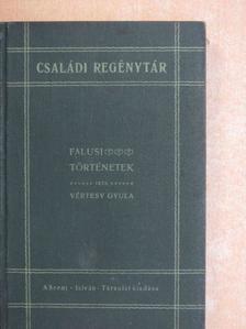 Vértesy Gyula - Falusi történetek [antikvár]