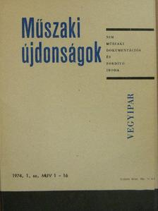 Dr. Balajti András - Műszaki Újdonságok 1974/1. MUV 1-16 [antikvár]