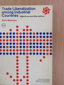 Balassa Béla - Trade Liberalization among Industrial Countries [antikvár]