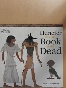 Richard Parkinson - Hunefer and his Book of the Dead [antikvár]