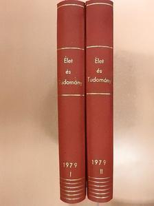 Balogh Lajos - Élet és tudomány 1979. (nem teljes évfolyam) I-II. [antikvár]