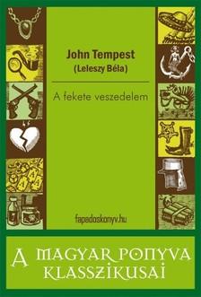John Tempest - A fekete veszedelem [eKönyv: epub, mobi]
