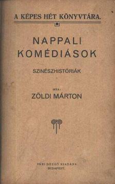 Zöldi Márton - Nappali komédiások [antikvár]