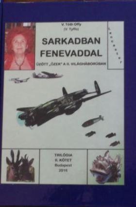 V. Tóth Offy - Sarkadban fenevaddal II.