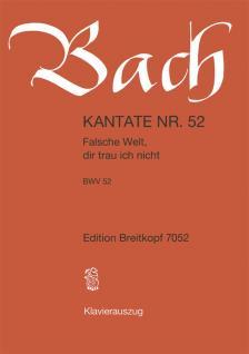 J. S. Bach - KANTATE NR.52 - FALSCHE WELT, DIR TRAU ICH NICHT BWV 52. KLAVEIRAUSZUG