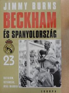Jimmy Burns - Beckham és Spanyolország [antikvár]