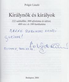 Polgár László - Királynők és királyok (dedikált) [antikvár]