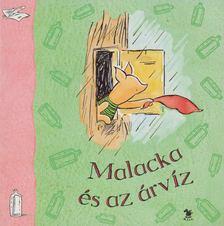 A. A. Milne - Malacka és az árvíz [antikvár]