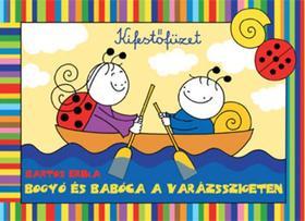Bartos Erika - Bogyó és Babóca a Varázsszigeten - kifestő