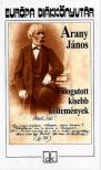 Arany János - Válogatott kisebb költemények - Európa diákkönyvtár