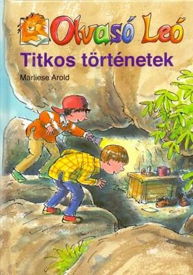 Marliese Arold - Titkos történetek - Olvasó Leó sorozat