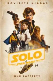Mur Lafferty - Star Wars: Solo - Egy Star Wars történet (keménytáblás)
