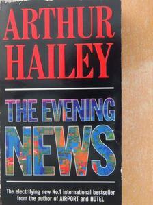 Arthur Hailey - The Evening News [antikvár]