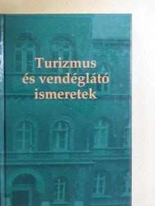 Dr. Behringer Zsuzsanna - Turizmus és vendéglátó ismeretek [antikvár]