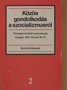 Ádám Antal - Közös gondolkodás a szocializmusról 2. [antikvár]