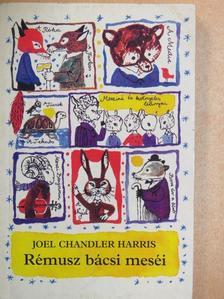 Joel Chandler Harris - Rémusz bácsi meséi [antikvár]