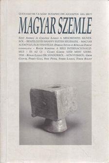 Kodolányi Gyula - Magyar Szemle 1999. augusztus [antikvár]