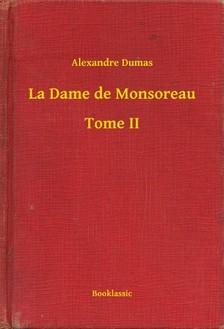Alexandre DUMAS - La Dame de Monsoreau - Tome II [eKönyv: epub, mobi]