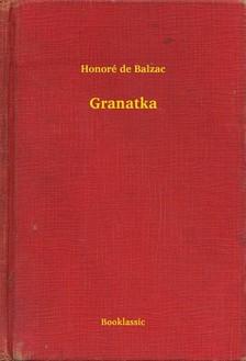 Honoré de Balzac - Granatka [eKönyv: epub, mobi]