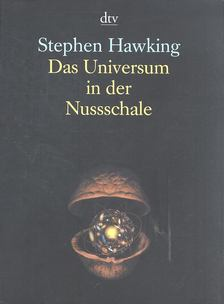 Stephen W. Hawking - Das Universum in der Nussschale [antikvár]