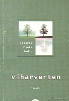 Zágorec-Csuka Judit - Viharverten [antikvár]