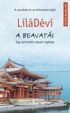 LíláDéví - A beavatás - A szerelem és az önismeret útjai [eKönyv: epub, mobi]