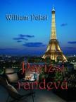 Paksi William - Párizsi randevú [eKönyv: epub, mobi]