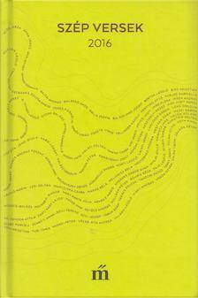 Szegő János - Szép versek 2016 [antikvár]