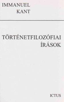 Immanuel Kant - Történetfilozófiai írások [antikvár]