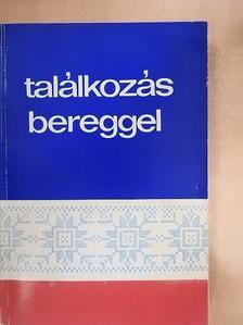 Balázs József - Találkozás Bereggel [antikvár]