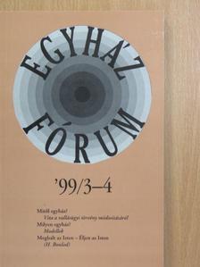 Bodor Ernő - Egyházfórum '99/3-4. [antikvár]